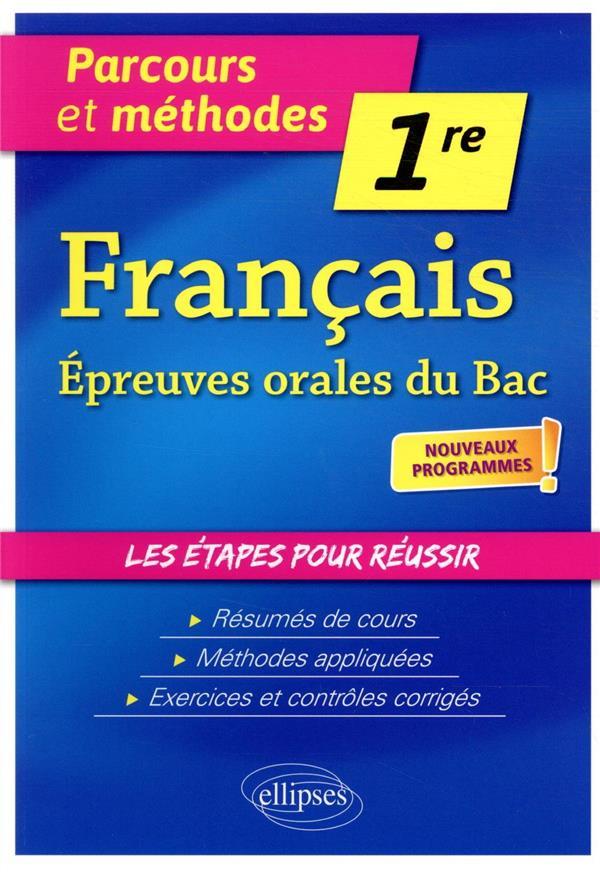 Français ; 1re ; épreuves orales du bac ; nouveaux programmes