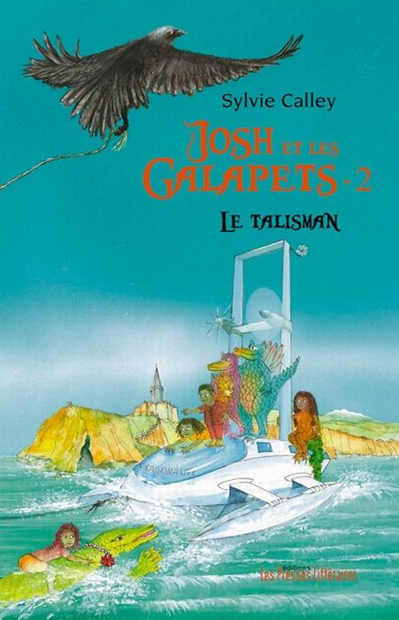 Josh et les Galapets t.2 ; le talisman