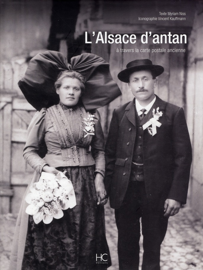 L'Alsace d'antan ; à travers la carte postale ancienne