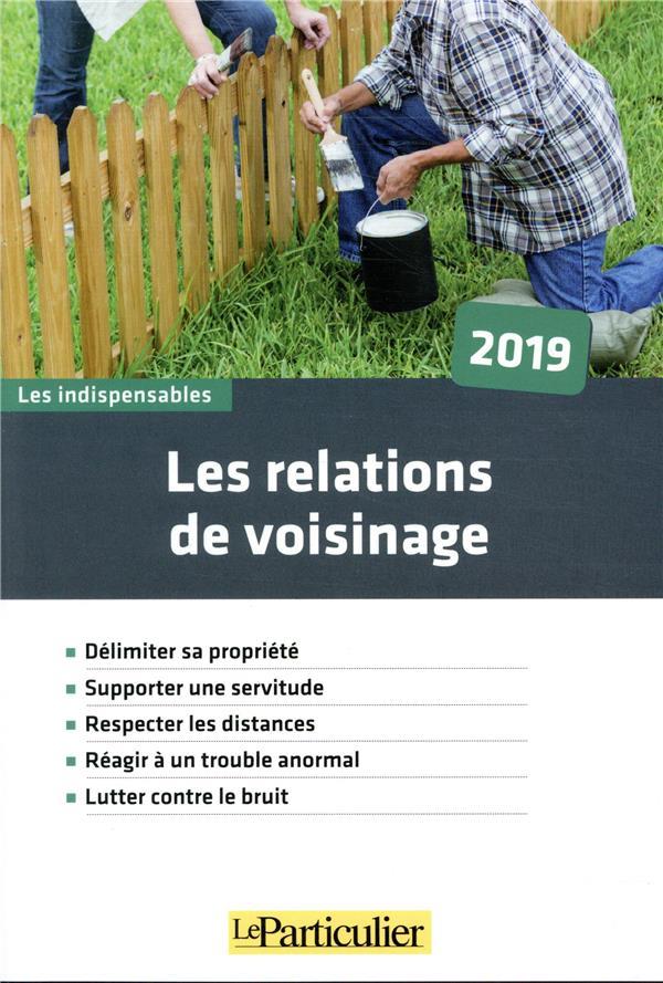 Les relations de voisinage (7e édition)