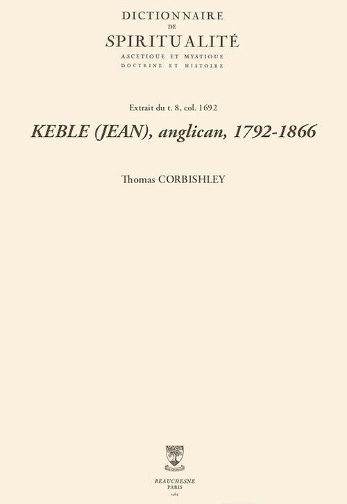 KEBLE (JEAN), anglican, 1792-1866