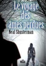 Vente Livre Numérique : Le voyage des âmes perdues  - Neal Shusterman