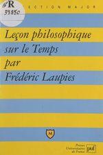 Vente EBooks : Leçon philosophique sur le temps  - Frédéric Laupies