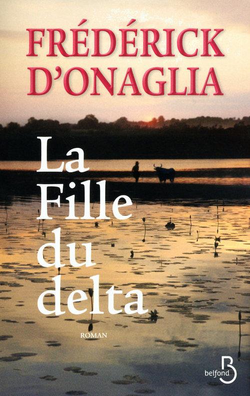 Vente Livre Numérique : La Fille du delta  - Frédérick d'Onaglia