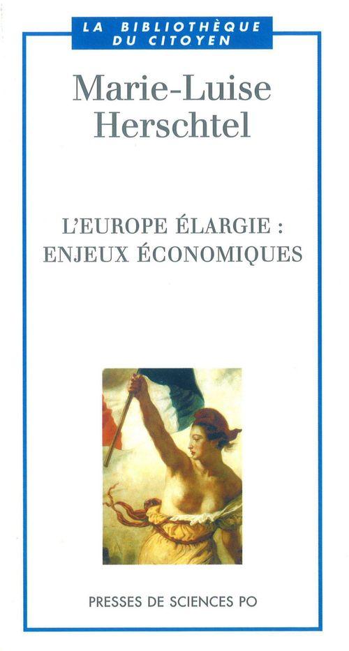 L'Europe élargie  ; enjeux économiques