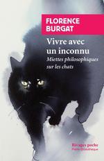 Couverture de Vivre Avec Un Inconnu - Miettes Philosophiques Sur Le Chat