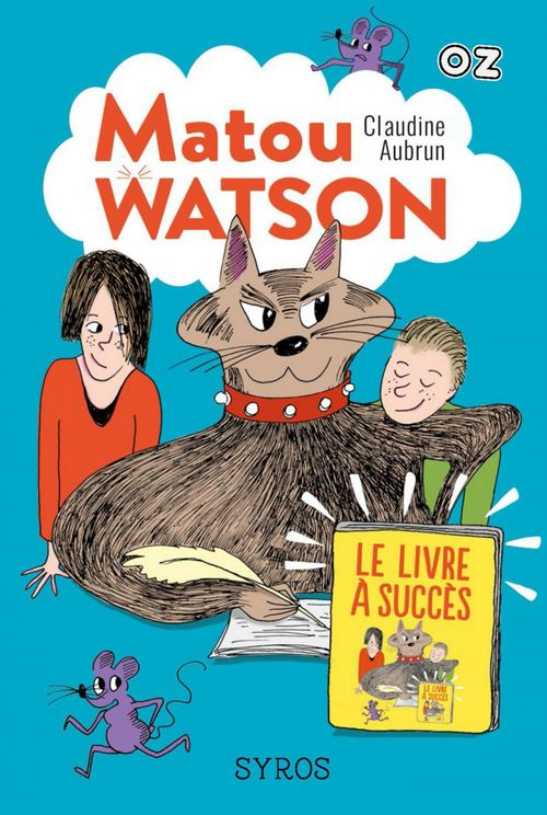 Matou Watson - Tome 2 : Le livre à succès - collection OZ