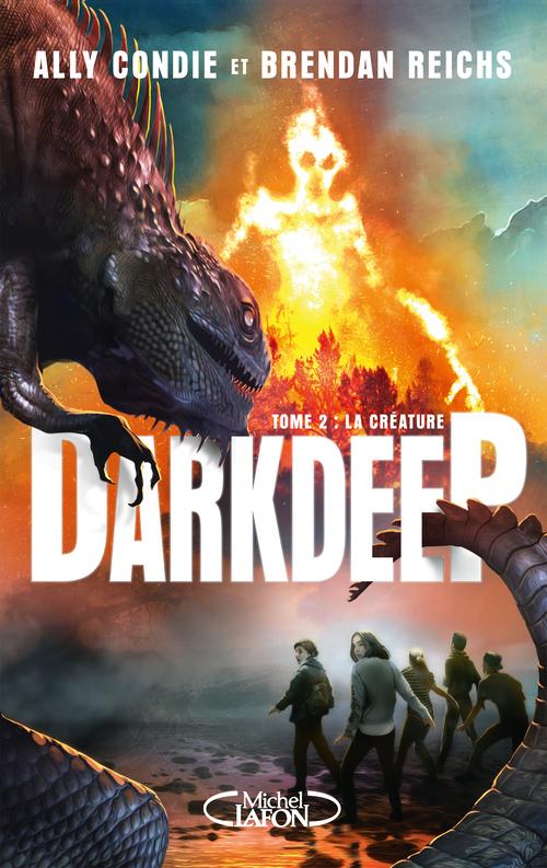 Darkdeep T.2 ; la créature