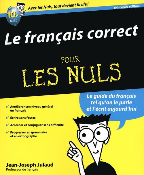 Le français correct pour les nuls (2e édition)