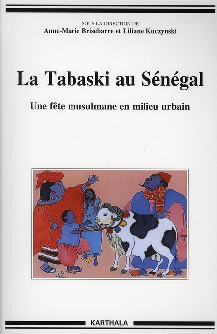 Tabaski Au Senegal. Une Fete Musulmane En Milieu Urbain