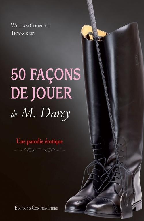 Cinquante nuances de Mr Darcy ; une parodie