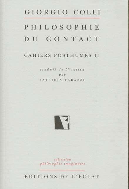 Philosophie Du Contact ; Cahiers Posthumes T.2