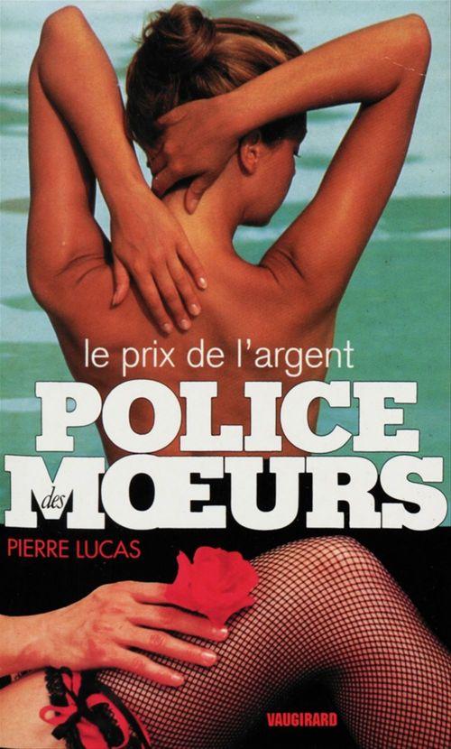 Police des moeurs n°116 Le Prix de l'argent
