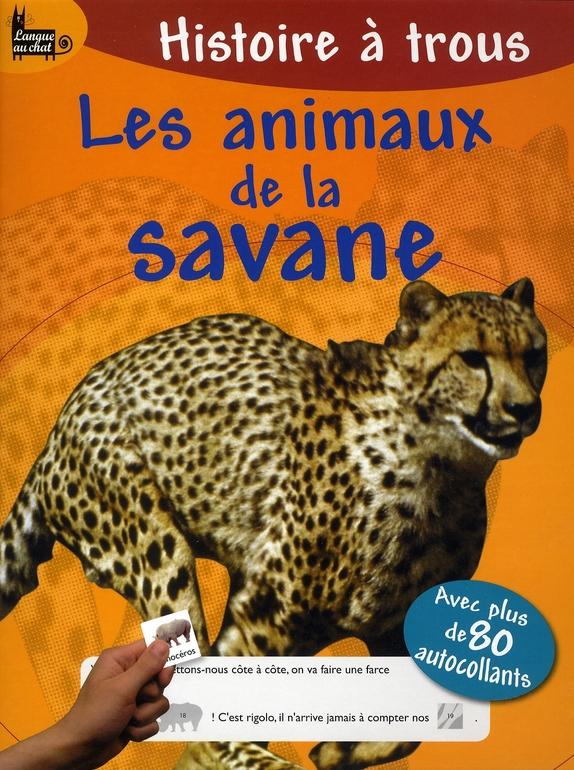 je lis, je complète ; les animaux de la savane