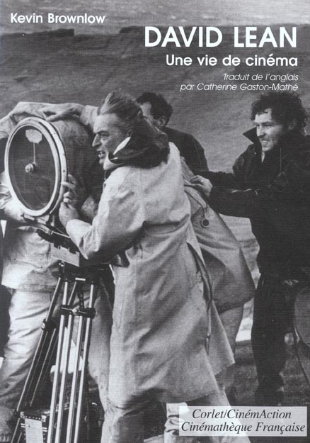 David Lean, une vie de cinema