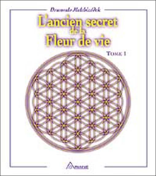 L'ancien secret de la fleur de vie t.1