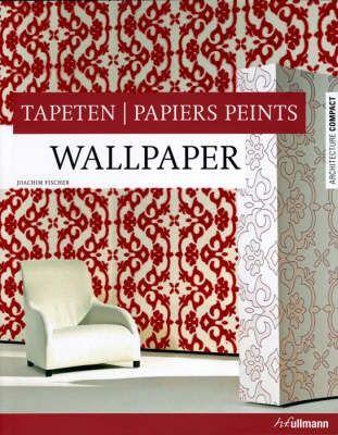 Wallpaper, tapeten, papiers peints
