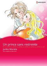 Vente Livre Numérique : Un prince sans restreinte  - Caitlin Crews - Junko Murata