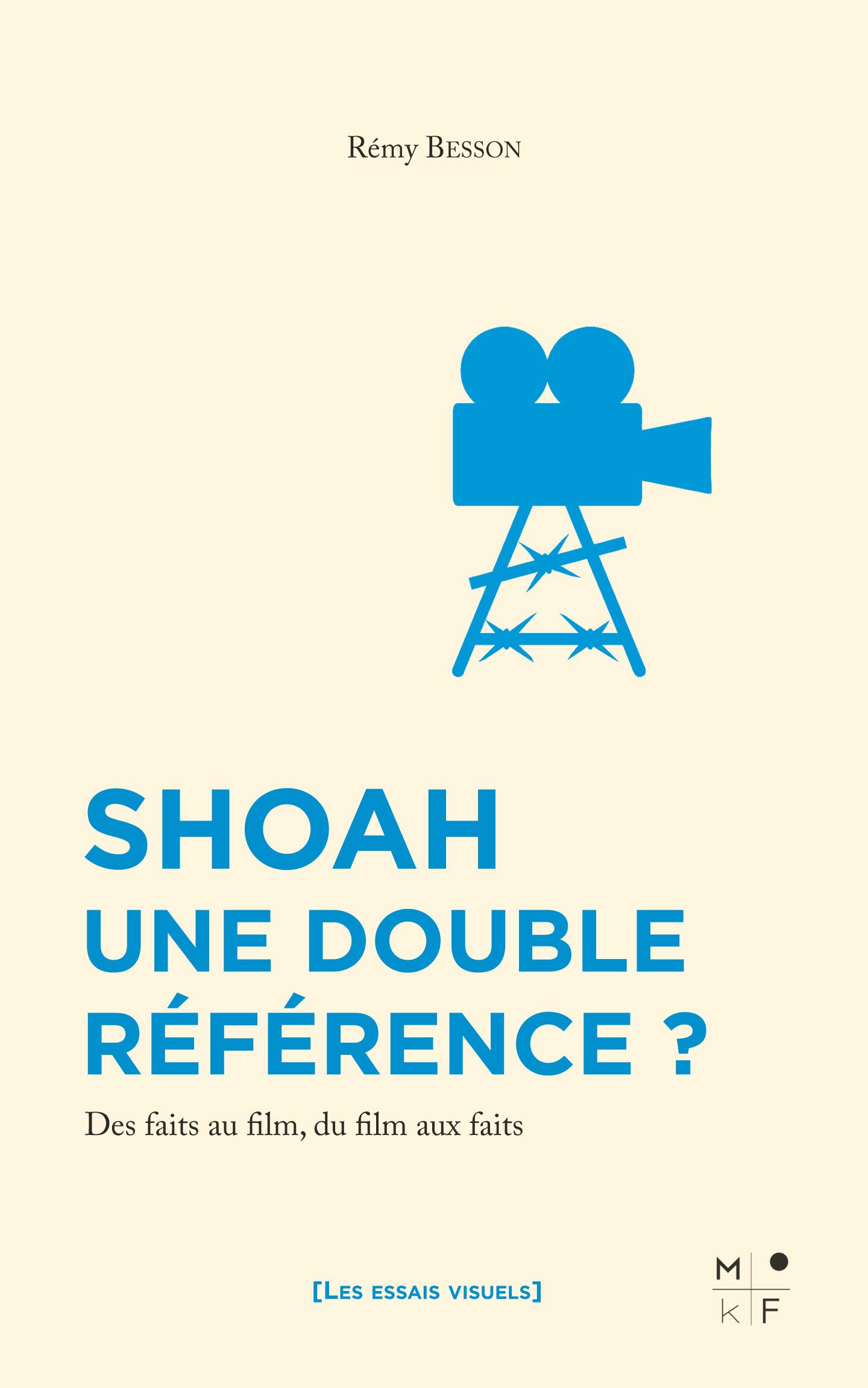 Shoah, une double référence ? des faits au film, du film aux faits