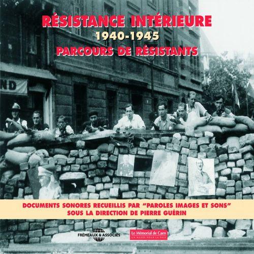 Résistance intérieure 1940-1945 / Parcours de résistants