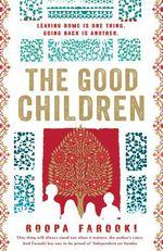 Vente Livre Numérique : The Good Children  - Roopa Farooki
