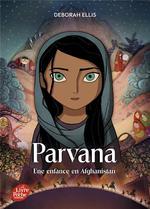Couverture de Parvana ; une enfance en afghanistan