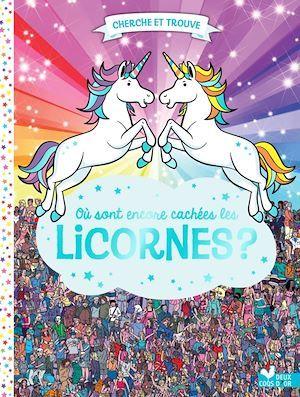 Cherche et trouve ; où sont encore cachées les licornes ?