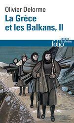 Vente EBooks : La Grèce et les Balkans (Tome 2)  - Olivier Delorme