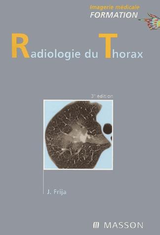 Radiologie Du Thorax (3e Edition)