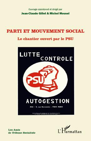 Parti et mouvement social ; le chantier ouvert par le PSU