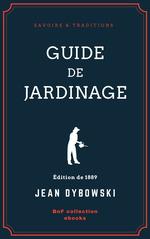Vente Livre Numérique : Guide de jardinage  - Jean Dybowski