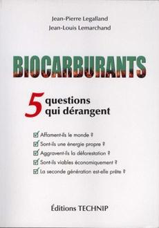 Biocarburants ; 5 questions qui dérangent