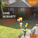 Vente AudioBook : Le Secret du mari  - Liane Moriarty