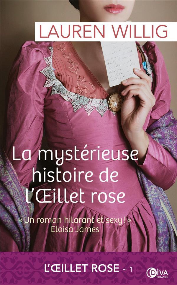 L'oeillet rose T.1 ; la mystérieuse histoire de l'oeillet rose