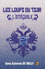 Vente Livre Numérique : Les Loups du Tsar  - Sylvie-Catherine de Vailly