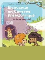 Vente EBooks : Bienvenue en caverne préhistorique - Drôle de rentrée! GS/CP 5/6 ans  - Pascal Brissy