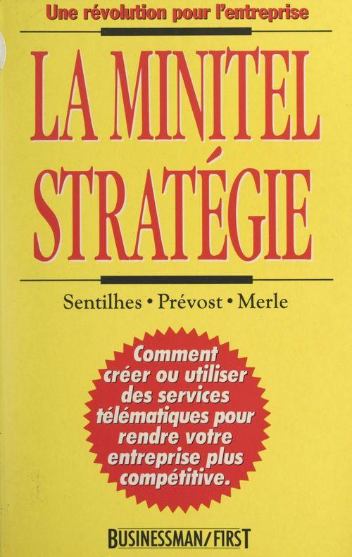 La minitel stratégie