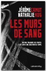Vente EBooks : Les Murs de sang  - Jérôme Camut - Nathalie Hug