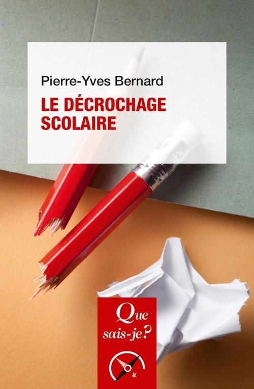 Vente Livre Numérique : Le décrochage scolaire  - Pierre-Yves Bernard