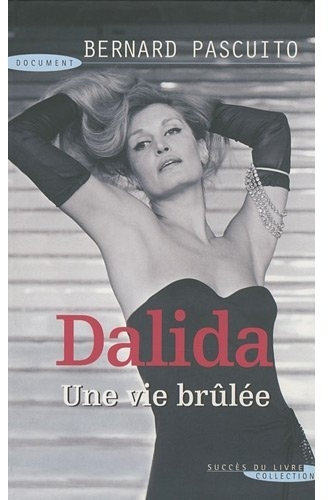 Dalida une vie brulée