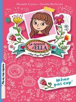 Vente Livre Numérique : Le journal d'Ella, Tome 01  - Meredith Costain