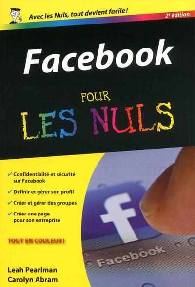 Facebook pour les nuls (2e édition)