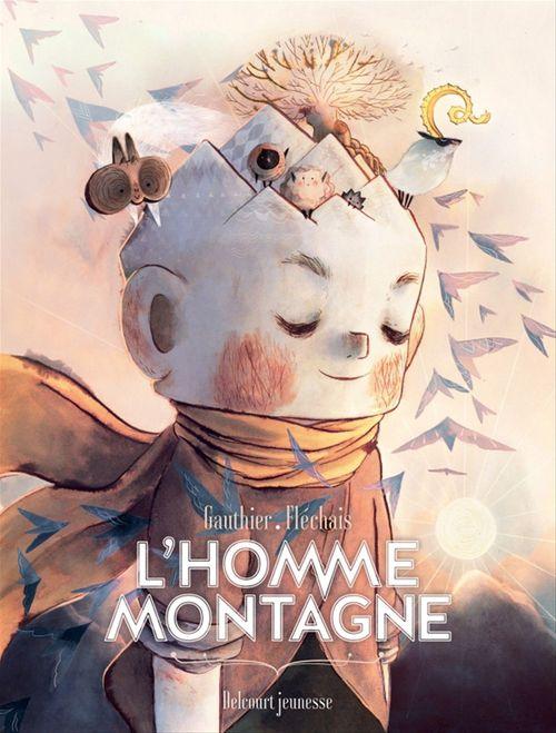 L'Homme Montagne  - Severine Gauthier  - Amelie Flechais