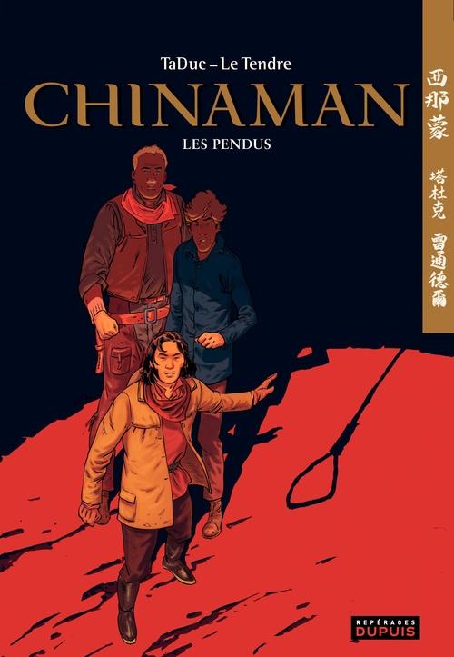 Chinaman t.8 ; les pendus