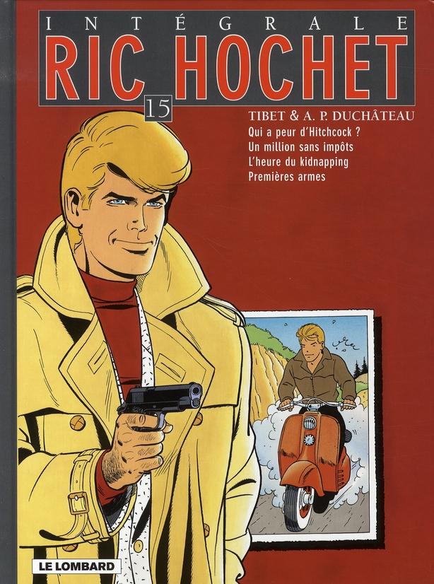 Ric Hochet ; INTEGRALE VOL.15