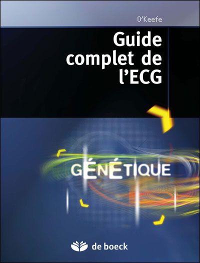 Le Guide Complet De L'Ecg