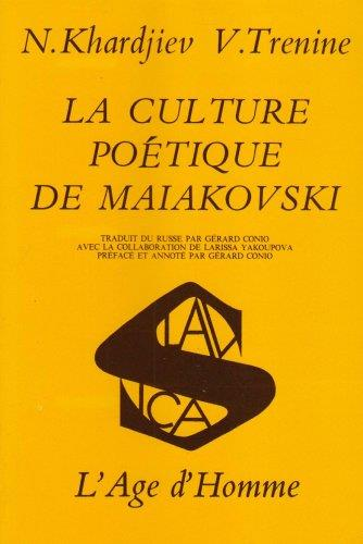Culture poetique de maiakovski (la)