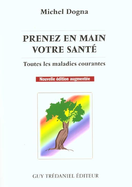 Prenez En Main Votre Sante Toutes Les Maladies Courantes 7e Edition