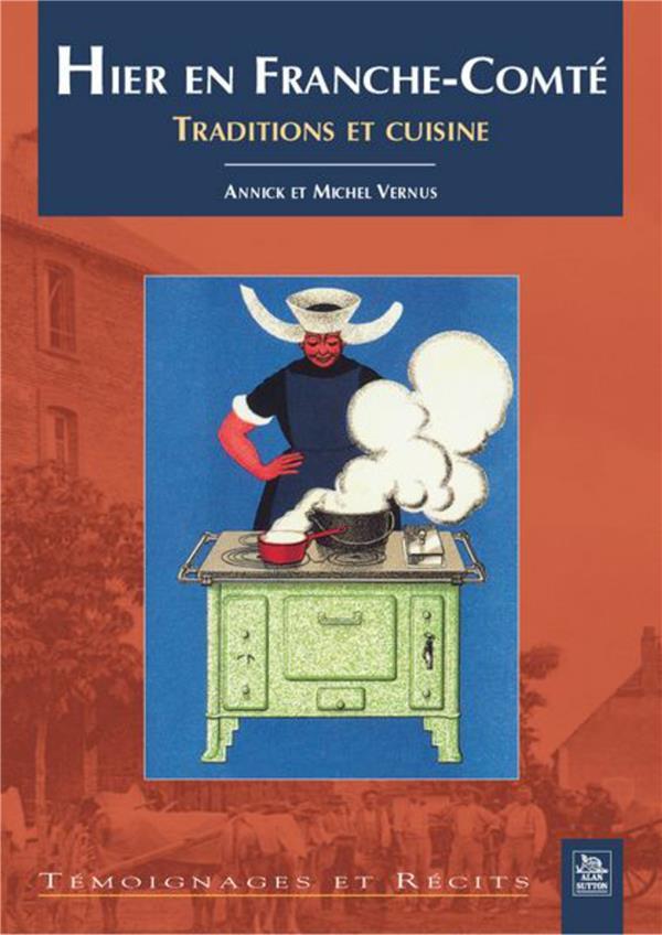 Hier en Franche-Comté ; traditions et cuisine