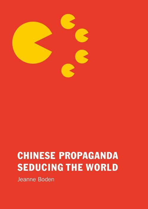 Chinese Propaganda Seducing the World